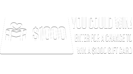 Enter for a chance to win $1000!